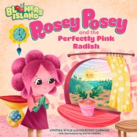 Cover of Rosey Posey and the Perfectly Pink Radish cover