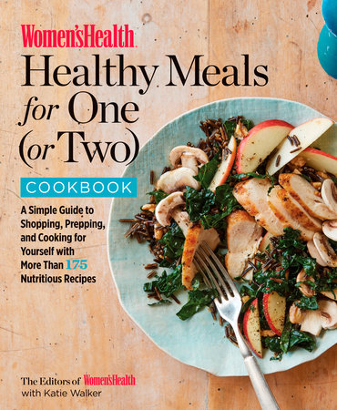 Womens health healthy meals for one or two cookbook by editors of ebook forumfinder Images