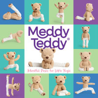 Cover of Meddy Teddy: Mindful Poses for Little Yogis cover