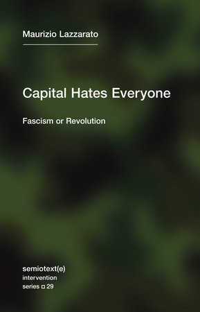 Capital Hates Everyone