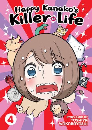 Happy Kanako's Killer Life Vol. 4