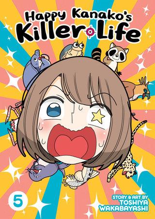 Happy Kanako's Killer Life Vol. 5