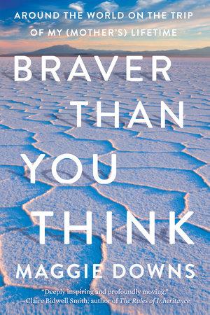 Braver Than You Think
