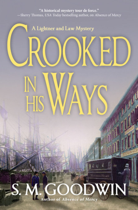 Crooked in His Ways