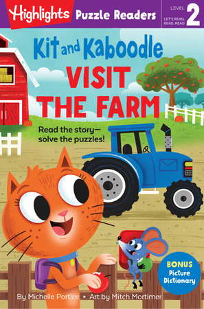 Kit and Kaboodle Visit the Farm