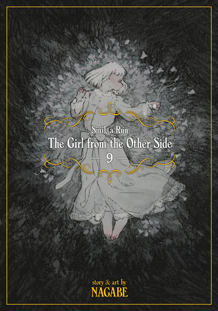 The Girl From the Other Side: Siúil, a Rún Vol. 9