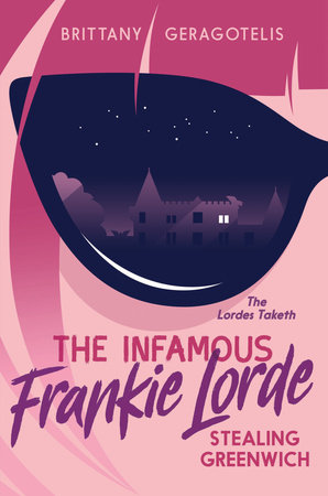 The Infamous Frankie Lorde 1: Stealing Greenwich
