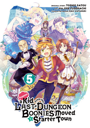 Suppose a Kid from the Last Dungeon Boonies Moved to a Starter Town (Manga) 05