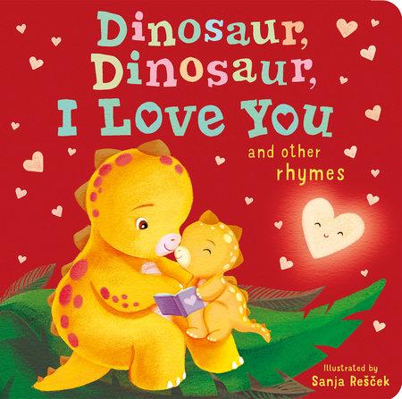 Dinosaur, Dinosaur, I Love You
