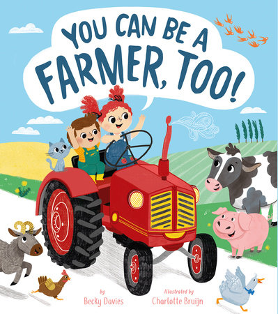You Can Be a Farmer, Too!