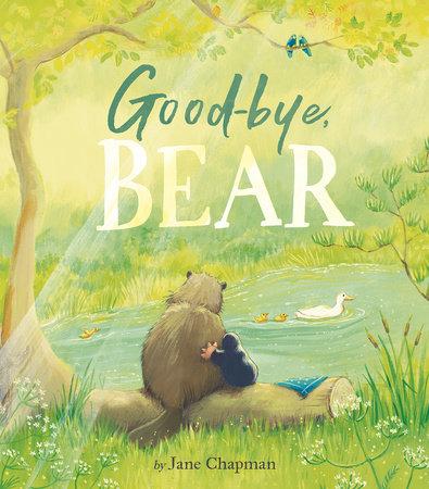 Goodbye, Bear