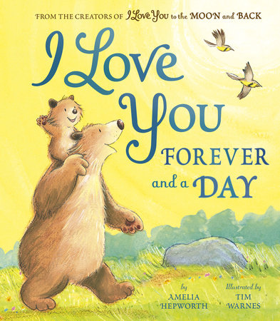 I Love You Forever and a Day