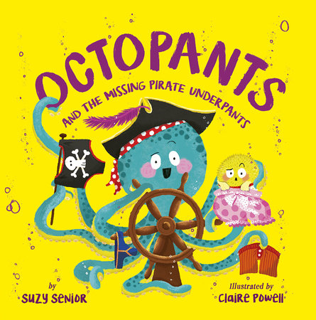 Octopants and the Missing Pirate Underpants