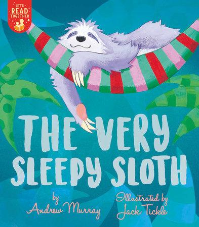 The Very Sleepy Sloth