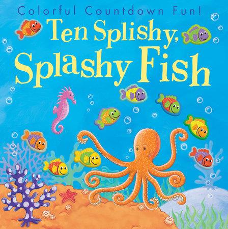 Ten Splishy, Splashy Fish