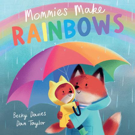 Mommies Make Rainbows