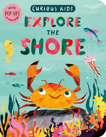 Curious Kids: Explore the Shore