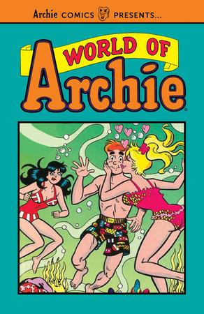 World of Archie Vol. 1