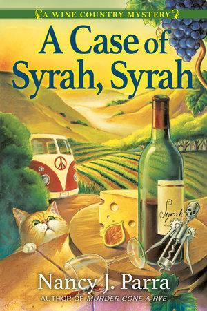 A Case of Syrah, Syrah