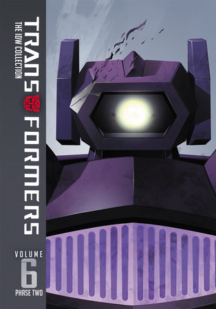 Transformers: IDW Collection Phase Two Volume 6