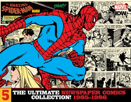 The Amazing Spider-Man: The Ultimate Newspaper Comics Collection Volume 5 (1985- 1986)