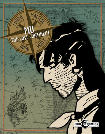 Corto Maltese: Mu, The Lost Continent