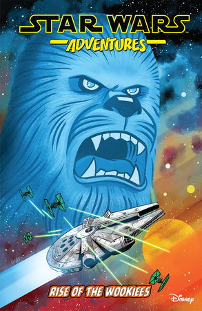 Star Wars Adventures Vol. 11: Rise of the Wookiees