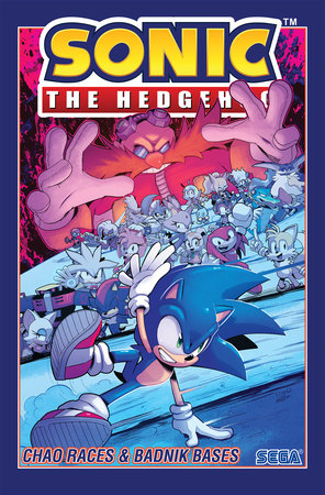 Sonic The Hedgehog, Vol. 9: Chao Races & Badnik Bases
