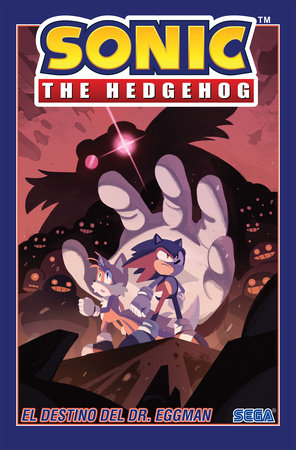 Sonic The Hedgehog, Vol. 2: El destino del Dr. Eggman (Sonic The Hedgehog, Vol. 2: The Fate of Dr. Eggman Spanish Edition)