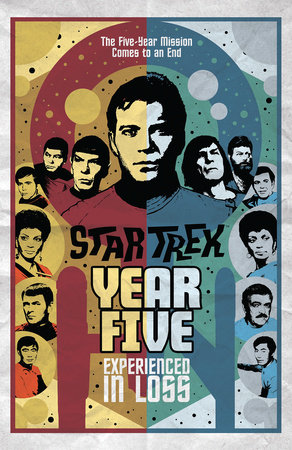 Star Trek: Year Five - Experienced in Loss (Book 4)