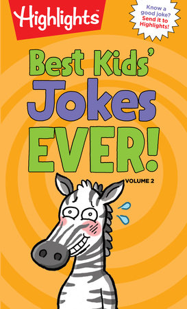 Best Kids' Jokes Ever! Volume 2