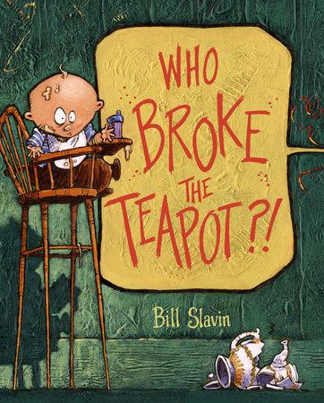 Who Broke the Teapot?!
