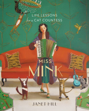 Miss Mink: Life Lessons for a Cat Countess