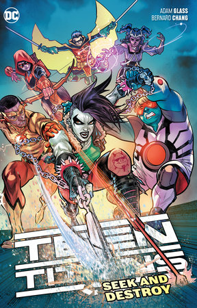 Teen Titans Vol. 3: Seek and Destroy