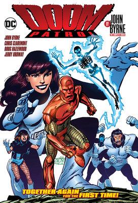 Doom Patrol by John Byrne: The Complete Series