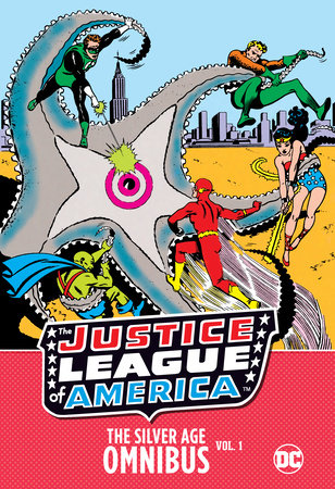 Justice League of America: The Silver Age Omnibus Vol. 1