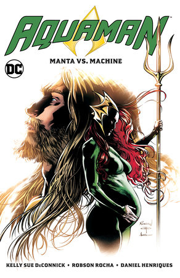 Aquaman Vol. 3: Manta vs. Machine