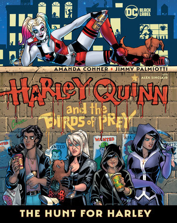 Harley Quinn & the Birds of Prey: The Hunt for Harley
