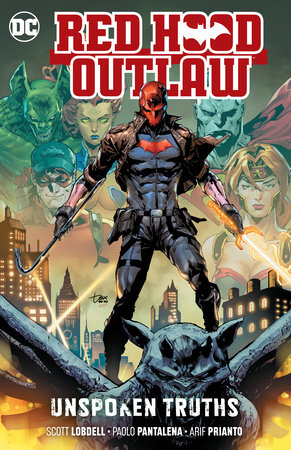 Red Hood: Outlaw Vol. 4: Unspoken Truths