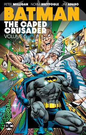 Batman: The Caped Crusader Vol. 5