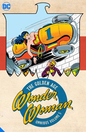 Wonder Woman: The Golden Age Omnibus Vol. 5