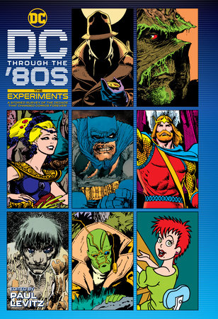 DC Through the 80s: The Experiments