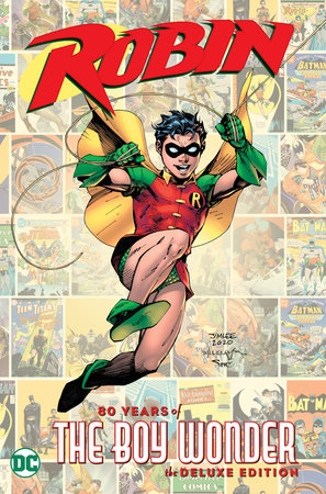 Robin: 80 Years of the Boy Wonder The Deluxe Edition