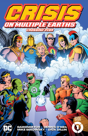 Crisis on Multiple Earths Book 1: Crossing Over