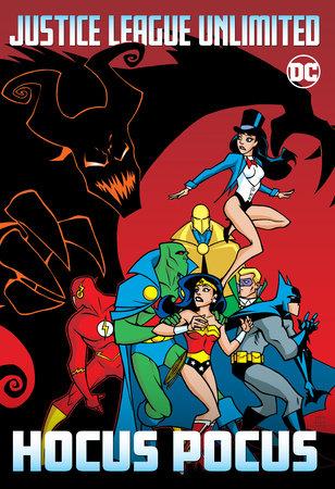 Justice League Unlimited: Hocus Pocus
