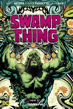 Swamp Thing: The New 52 Omnibus
