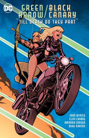 Green Arrow/Black Canary: Till Death Do They Part
