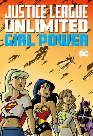 Justice League Unlimited: Girl Power