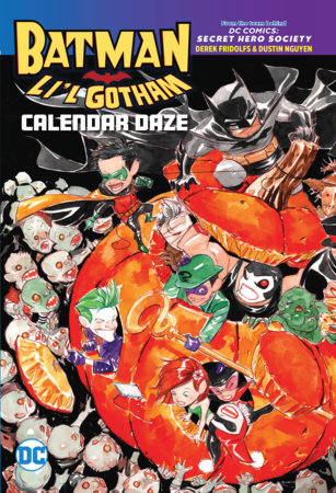 Batman: Li'l Gotham: Calendar Daze