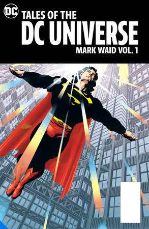 Tales of the DC Universe: Mark Waid Vol. 1